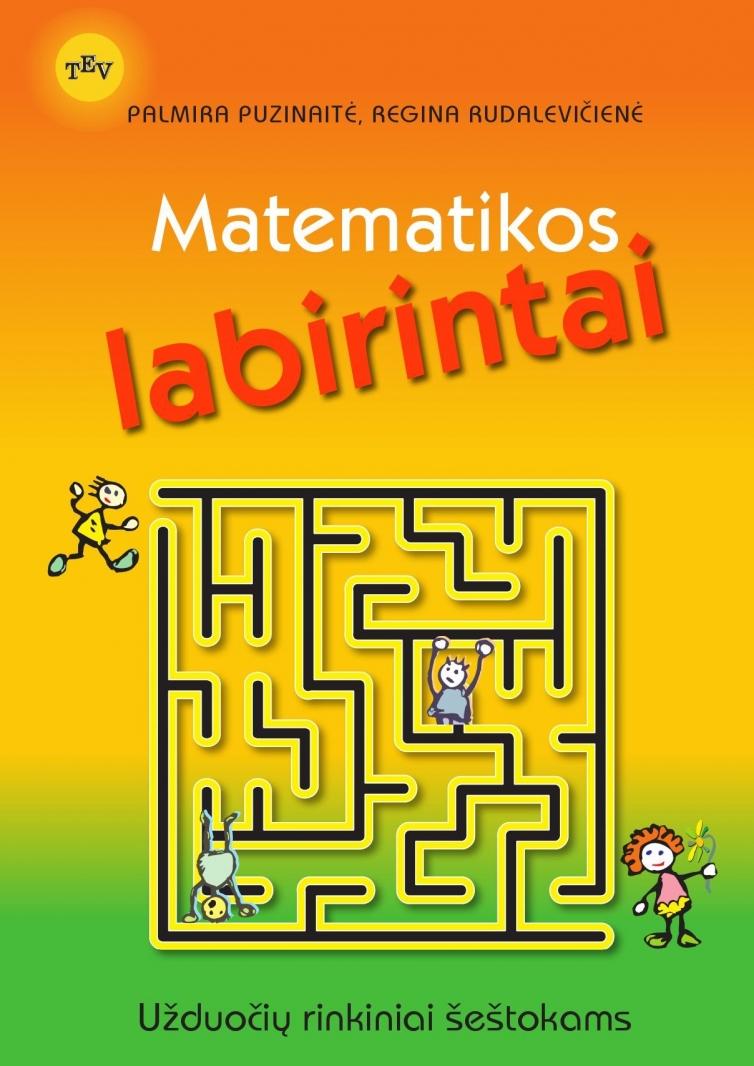 Matematikos labirintai. Užduočių rinkiniai šeštokams