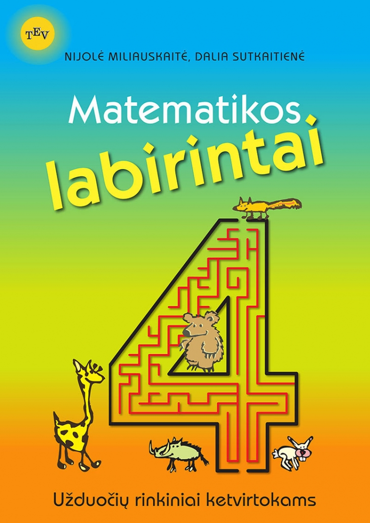 Matematikos labirintai. Užduočių rinkiniai ketvirtokams